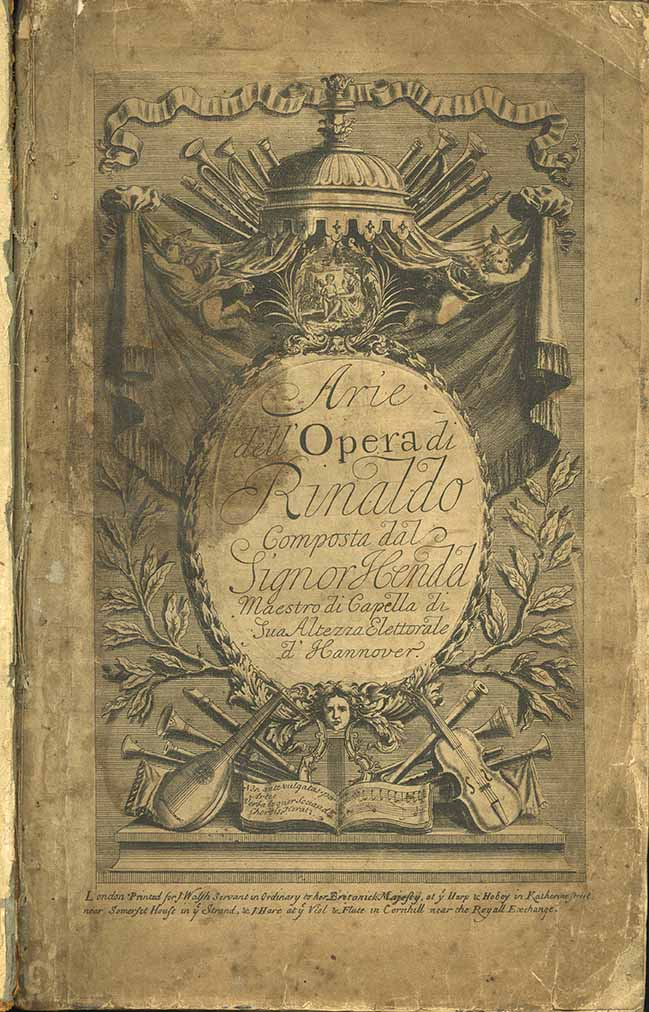 Title page of George Frideric Handel's Rinalto/Rinaldo, the vocal score of the first Italian language opera written specifically for the London stage. The copy in The Mitchell's Kidson Collection is the only known surviving complete example of this edition.