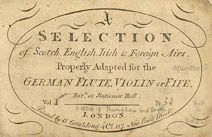 Title page, A Selection of Scotch, English, Irish and Foreign Airs Adapted to the Fife, Violin or German-Flute.