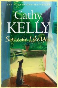 Someone like you, Cathy Kelly