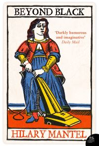 Beyond black, [electronic resource], Hilary Mantel