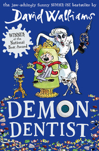 Demon dentist, illustrated by T. Ross