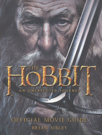 The Hobbit, an unexpected journey, official movie guide, Brian Sibley