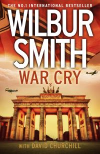 War cry, Wilbur Smith with David Churchill