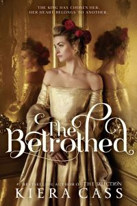 The betrothed, [electronic resource], Kiera Cass
