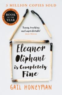 Eleanor Oliphant is completely fine, Gail Honeyman