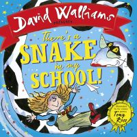 There's a snake in my school!, Illustrated by Tony Ross