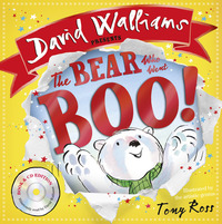 The bear who went boo!, read by David Walliams, illustrated by T. Ross