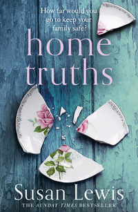Home truths, [electronic resource], Susan Lewis