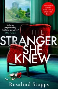 The stranger she knew, Rosalind Stopps