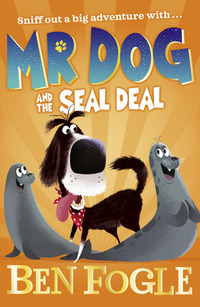 Mr Dog and the seal deal, Illustrated by Nikolas Ilic