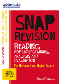 N5/Higher English, reading for understanding, analysis and evaluation