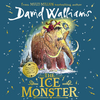 The ice monster, read by David Walliams
