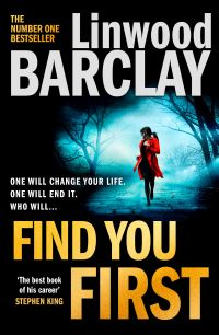Find you first, [electronic resource], Linwood Barclay