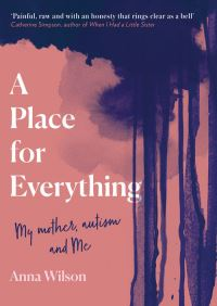 A place for everything, [electronic resource], Anna Wilson