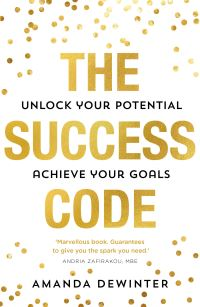 The success code, [electronic resource], Amanda Dewinter