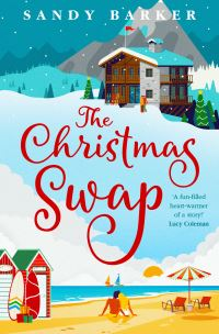 The Christmas swap, [electronic resource], Sandy Barker