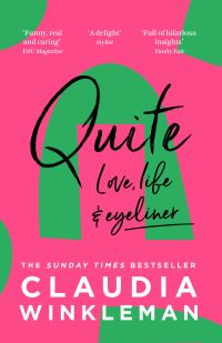 Quite, [electronic resource], Claudia Winkleman
