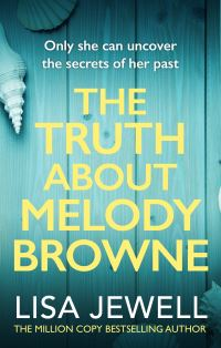 The truth about Melody Browne, Lisa Jewell