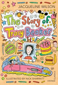 The story of Tracy Beaker, illustrated by N. Sharratt