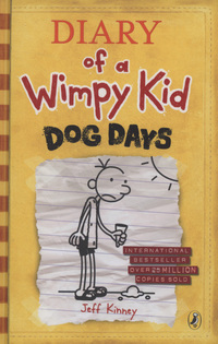 Diary of a wimpy kid, dog days, illustrated by J. Kinney