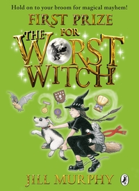 First prize for the worst witch, Illustrated by Jill Murphy