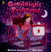 Goodnight princess, illustrated by N. East