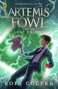 Artemis Fowl and the lost colony, [electronic resource], Eoin Colfer