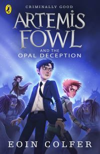 Artemis Fowl and the opal deception, [electronic resource], Eoin Colfer