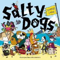 Salty dogs, Illustrated by Matty Long