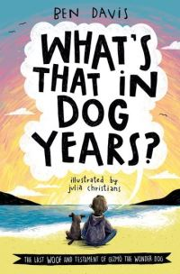 What's that in dog years?, Illustrated by Julia Christians