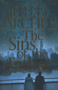 The sins of the father, Jeffrey Archer