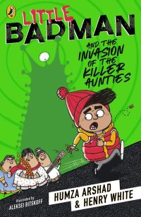 Little Badman and the invasion of the killer aunties, Illustrated by Aleksei Bitskoff