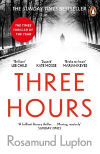 Three hours, Rosamund Lupton