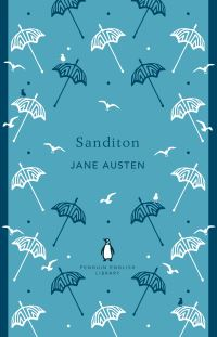 Sanditon, with Lady Susan and The Watsons, Jane Austen