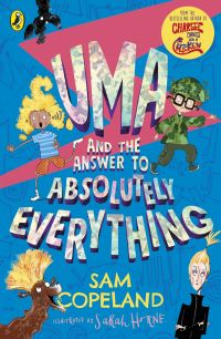 Uma and the answer to absolutely everything, Illustrated by Sarah Horne