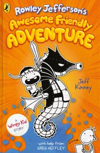 Rowley Jefferson's awesome friendly adventure, [written and] illustrated by Jeff Kinney