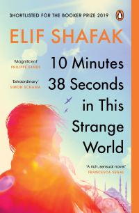 10 minutes 38 seconds in this strange world, [electronic resource], Elif Shafak