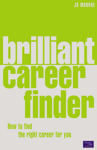 Brilliant career finder, how to find the right career for you, Josephine Monroe