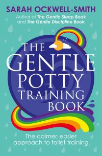 The gentle potty training book, Sarah Ockwell-Smith
