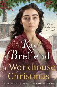 A workhouse Christmas, Kay Brellend