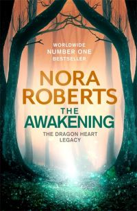 The awakening, Nora Roberts