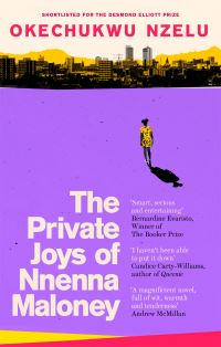The private joys of Nnenna Maloney, Okechukwu Nzelu