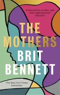 The mothers, Brit Bennett