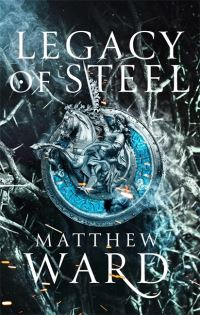 Legacy of steel, Matthew Ward