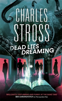 Dead lies dreaming, Charles Stross