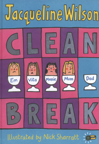 Clean break, illustrated by N. Sharratt
