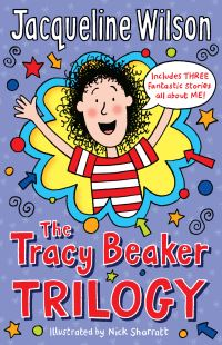 The Tracy Beaker trilogy, illustrated by N. Sharratt