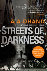 Streets of darkness, A.A. Dhand