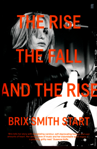 The rise, the fall, and the rise, Brix Smith Start