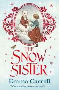 The snow sister, Illustrated by Julian De Narvaez